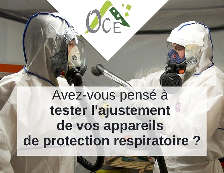 Avez-vous pensé à tester l'ajustement de vos appareils de protection respiratoire ?