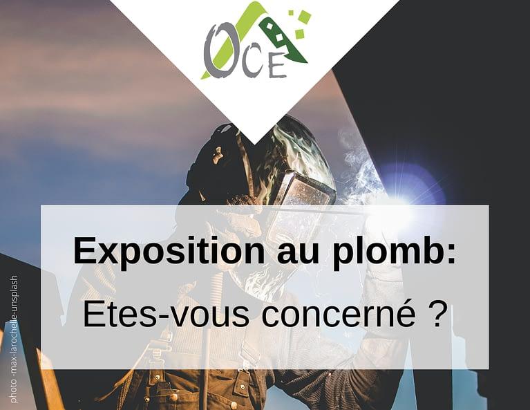 CICEA-OCE mesure votre exposition professionnelle au plomb